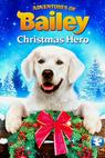 Adventures of Bailey: Christmas Hero (2012)