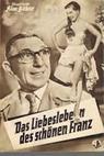 Das Liebesleben des schönen Franz (1956)