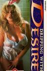Dripping with Desire (1992)
