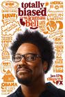 Totally Biased with W. Kamau Bell (2012)