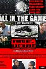All in the Game (2011)