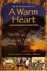 A Warm Heart (2005)