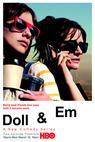 Doll & Em (2013)