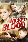 Wicked Blood (2013)