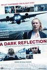 Dark Reflection, A (2015)
