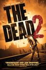 The Dead 2 (2013)
