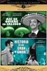 ¡Así se quiere en Jalisco! (1942)