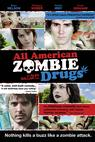 All American Zombie Drugs (2010)