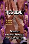 He's Dead (2008)