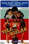 Tele kizlar (1985)