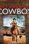 Last American Cowboy (2010)