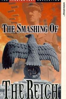 The Smashing of the Reich