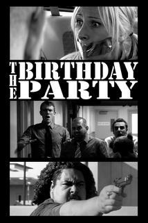 The Birthday Party: A Chad, Matt & Rob Interactive Adventure