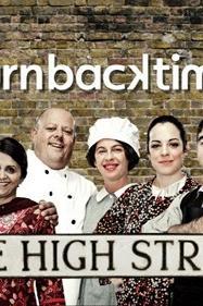 Turn Back Time: The High Street  - Turn Back Time: The High Street