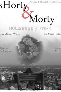 Shorty & Morty: Hollywood @ Steak