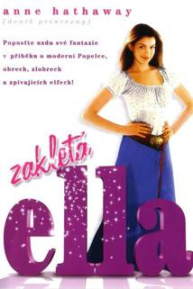 Zakletá Ella  - Ella Enchanted