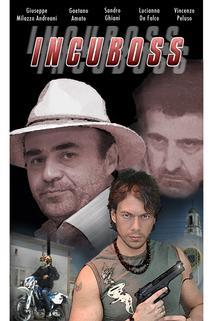 Incuboss