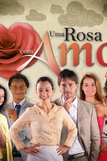 Uma Rosa com Amor  - Uma Rosa com Amor