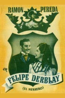 El herrero  - Felipe Derblay, el herrero