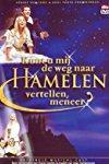 Kunt U mij de weg naar Hamelen vertellen, meneer - Theater registratie  - Kunt U mij de weg naar Hamelen vertellen, meneer - Theater registratie