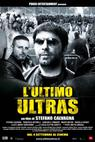 L'ultimo ultras (2009)
