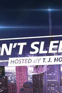 Don't Sleep! Hosted by T. J. Holmes