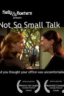 Not So Small Talk  - Not So Small Talk