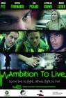 Ambition to Live (2013)