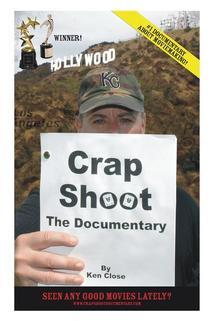 Crap Shoot: The Documentary