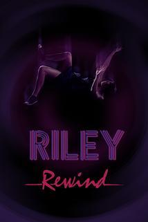 Riley Rewind