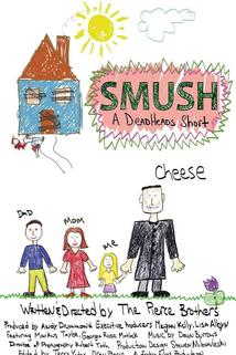 Smush! A DeadHeads Short