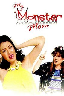 My Monster Mom  - My Monster Mom