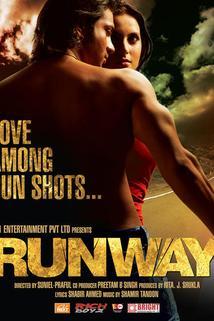 Runway: Love Among Gun Shots...  - Runway: Love Among Gun Shots...