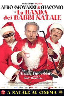 La banda dei Babbi Natale  - La banda dei Babbi Natale