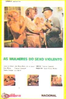 As Mulheres do Sexo Violento