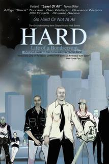 Hard: Life of a Bondservant