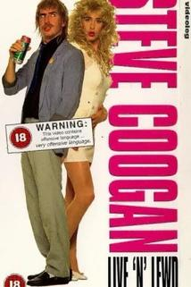 Steve Coogan: Live 'n' Lewd  - Steve Coogan: Live 'n' Lewd