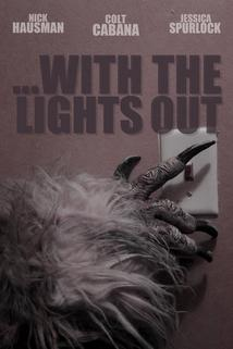 ...With the Lights Out