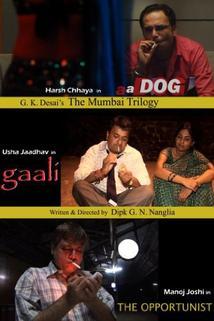 The Mumbai Trilogy  - The Mumbai Trilogy