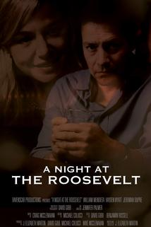 A Night at the Roosevelt