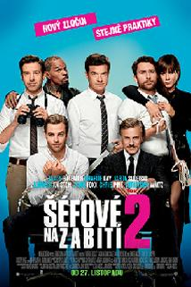 Šéfové na zabití 2  - Horrible Bosses 2