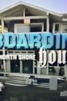Boarding House: North Shore