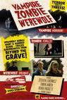 Vampire Zombie Werewolf