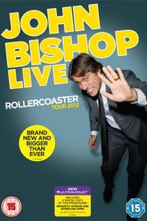 John Bishop Live: The Rollercoaster Tour