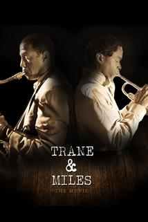 Trane and Miles  - Trane and Miles