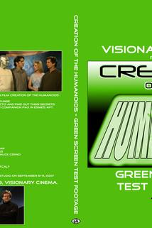 Creation of the Humanoids: Green Screen Test