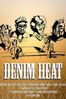 Denim Heat (2010)