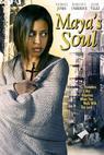 Maya's Soul (2006)
