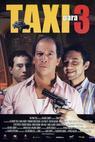 Taxi pro tři (2001)