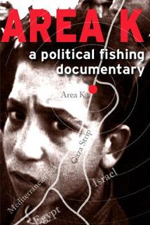 Area K: A Political Fishing Documentary